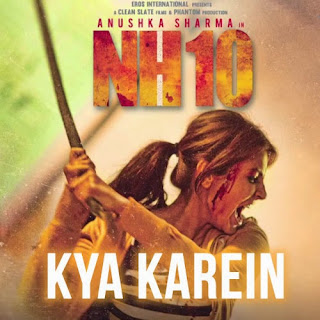 Kya Kare Lyrics - NH10