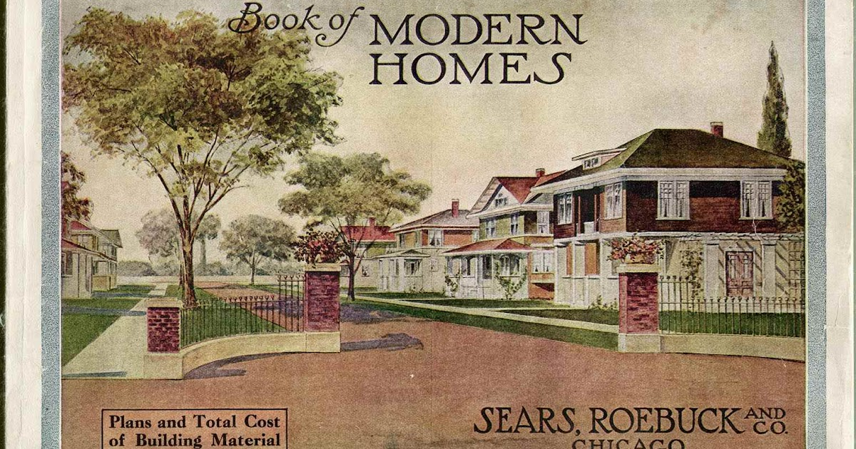 Instant house sears and roebuck modern homes for Catalog houses