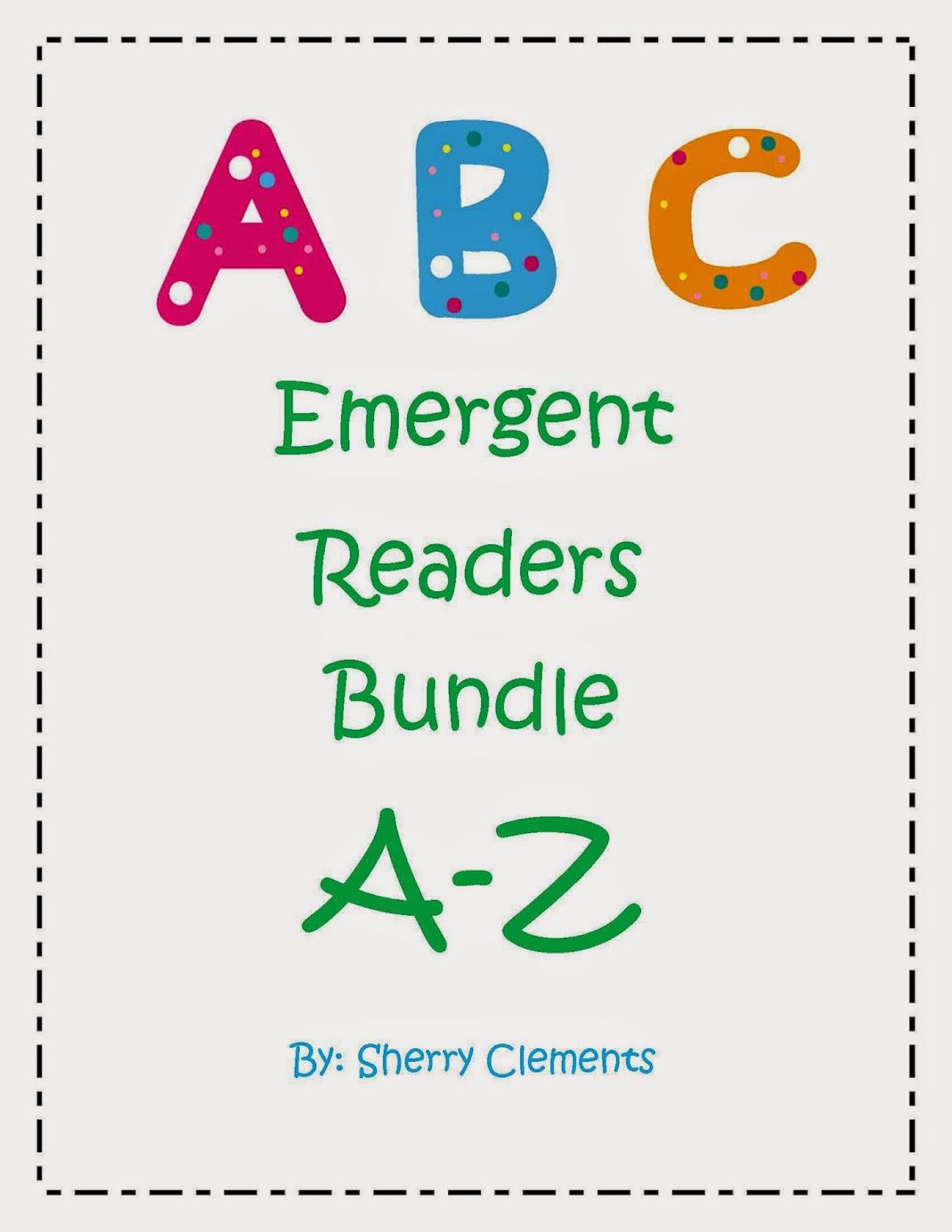 http://www.educents.com/abc-emergent-readers-bundle.html#drclementskindergarten