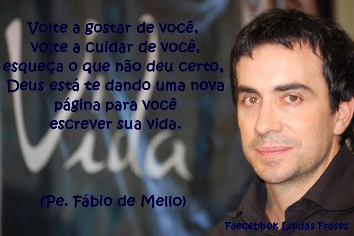 Lindas Frases Padre Fábio De Mello
