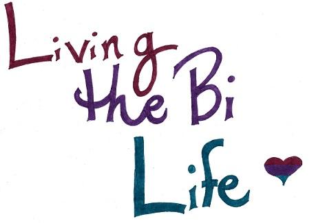 Living The Bi Life