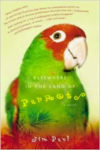 Elswhere In The Land of Parrots by Jim Paul
