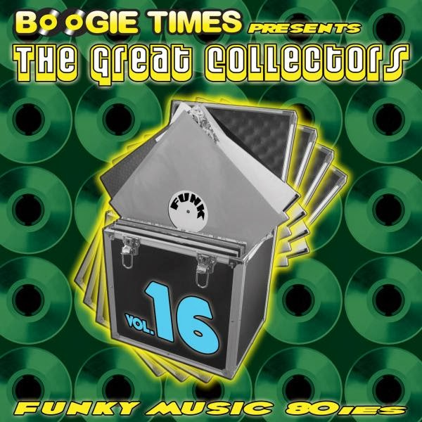 Various - Boogie Times Presents The Great Collectors Funky Music 80s Vol. 17