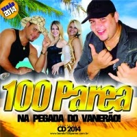 Banda 100 Parea - Na Pegada do Vaner�o