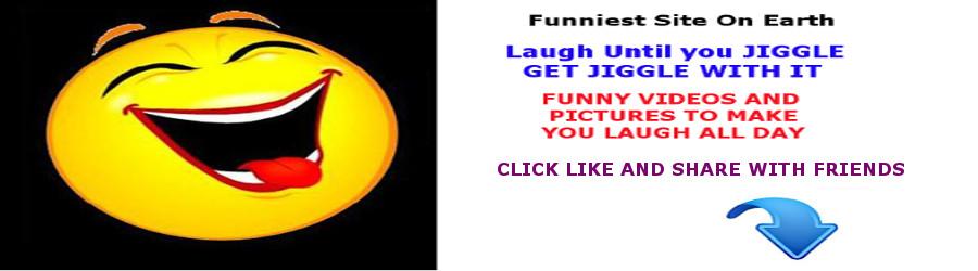 Funnies To Make you Jiggle
