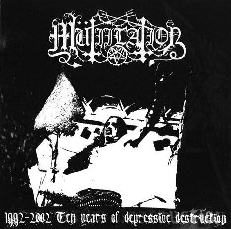 Mütiilation 1992 - 2002 - Ten Years Of Depressive Destruction