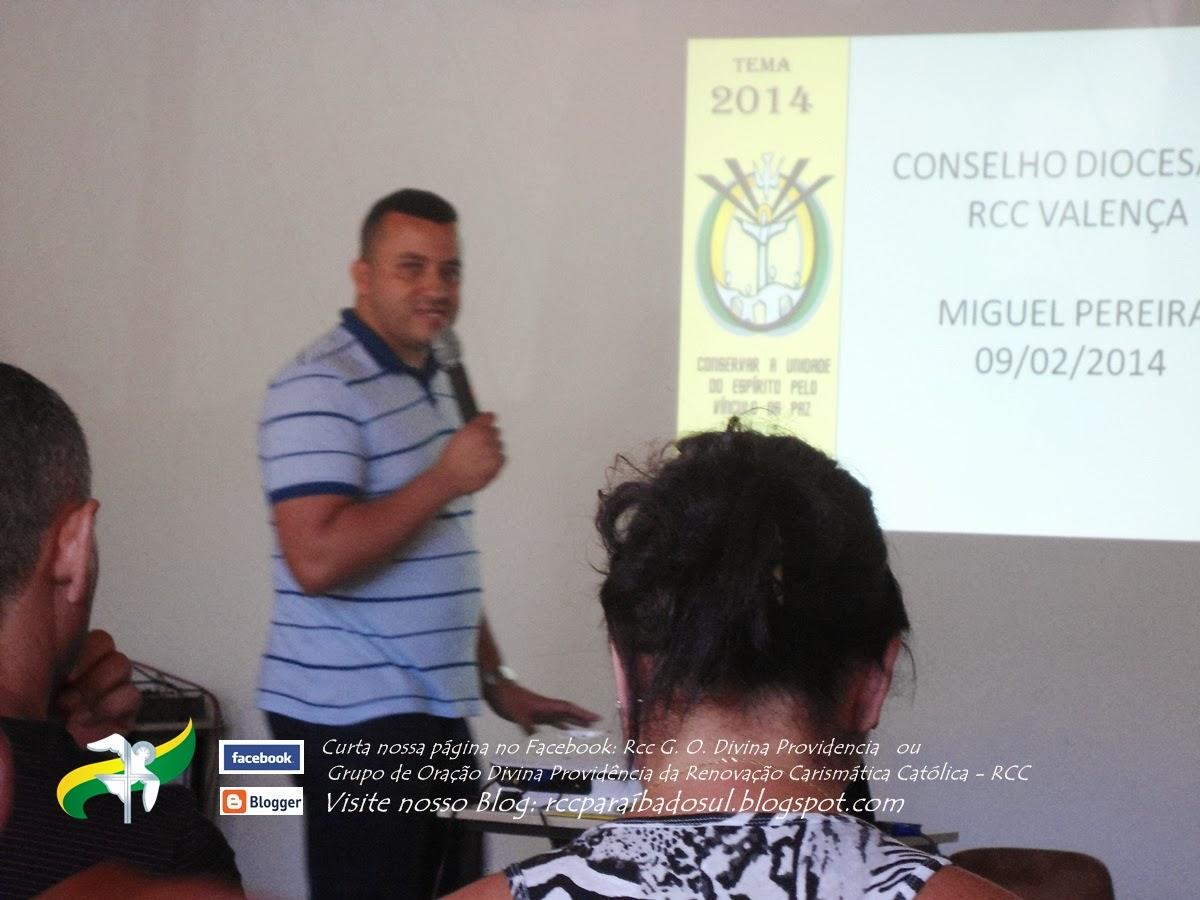 1ª Reunião do Conselho da RCC Valença de 2014