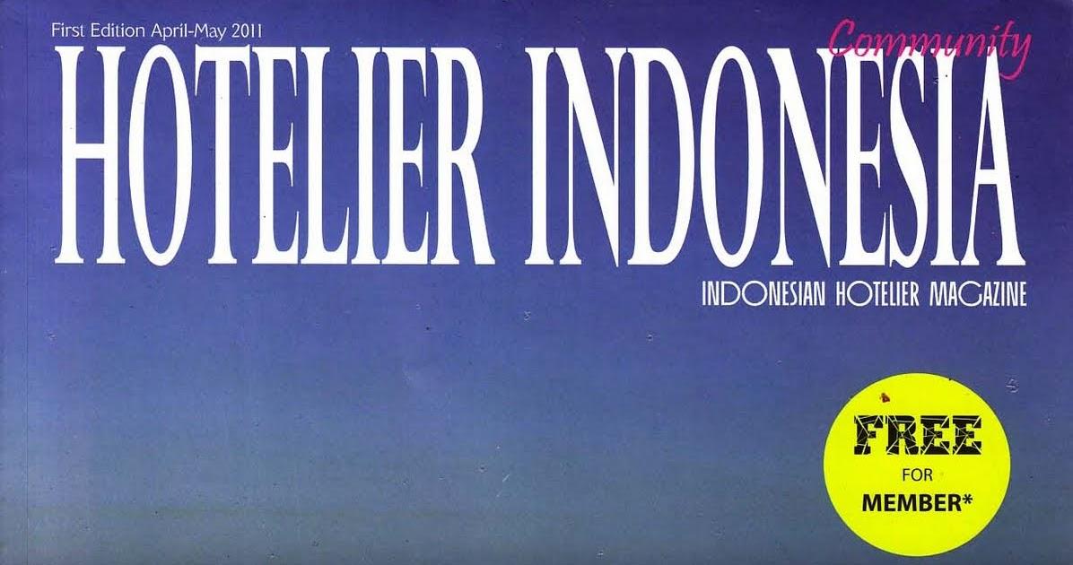 """Koleksi K. Atmojo: Majalah Baru: """"Hotelier Indonesia"""" Edisi Perdana"""