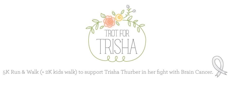 Trot for Trisha