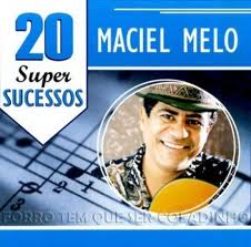Capa do álbum Maciel Melo – 20 Super Sucessos