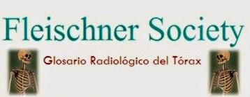 Glosario radiológico torácico de la Sociedad Fleischner
