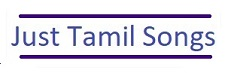 Just Tamil Songs