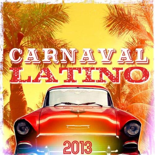 Baixar Músicas Carnaval Latino 2013