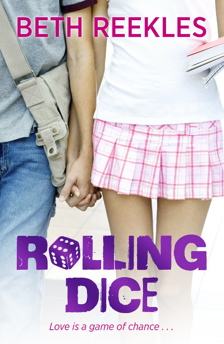 YA FICTION: Rolling Dice : Beth Reekles [RHCP Digital (August 29, 2013)] (ebook) cover