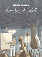 "L&#39;OMBRA DI WALT 1 ""La grande depressione"""