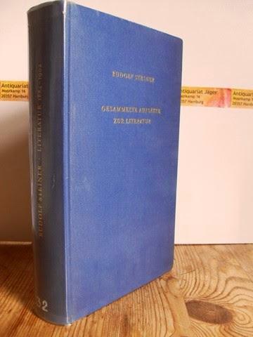 Steiner, Rudolf: Gesammelte Aufsätze zur Literatur 1884 - 1902. GA 32.
