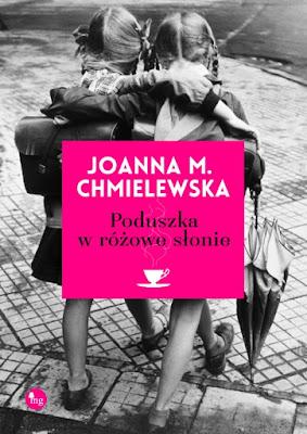 """""""Poduszka w różowe słonie"""" - Joanna M. Chmielewska"""