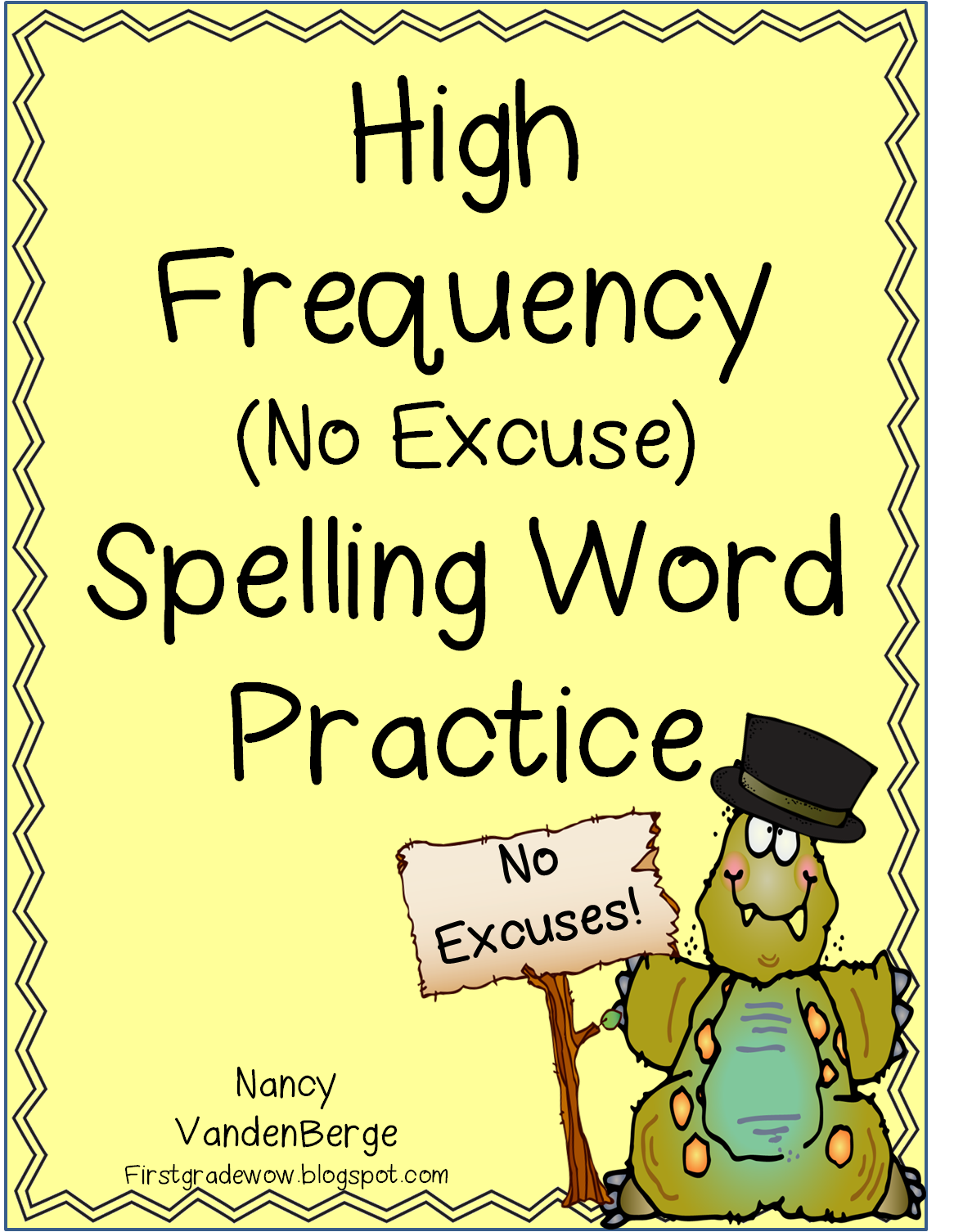 First Grade Wow: High Frequency Word Spelling