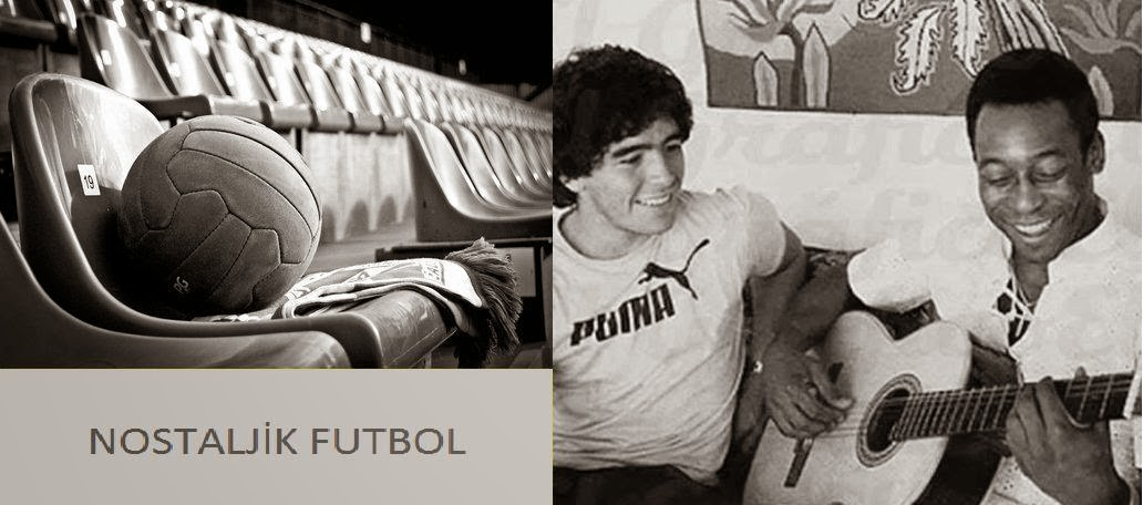 Futbolun Nostaljik Kareleri