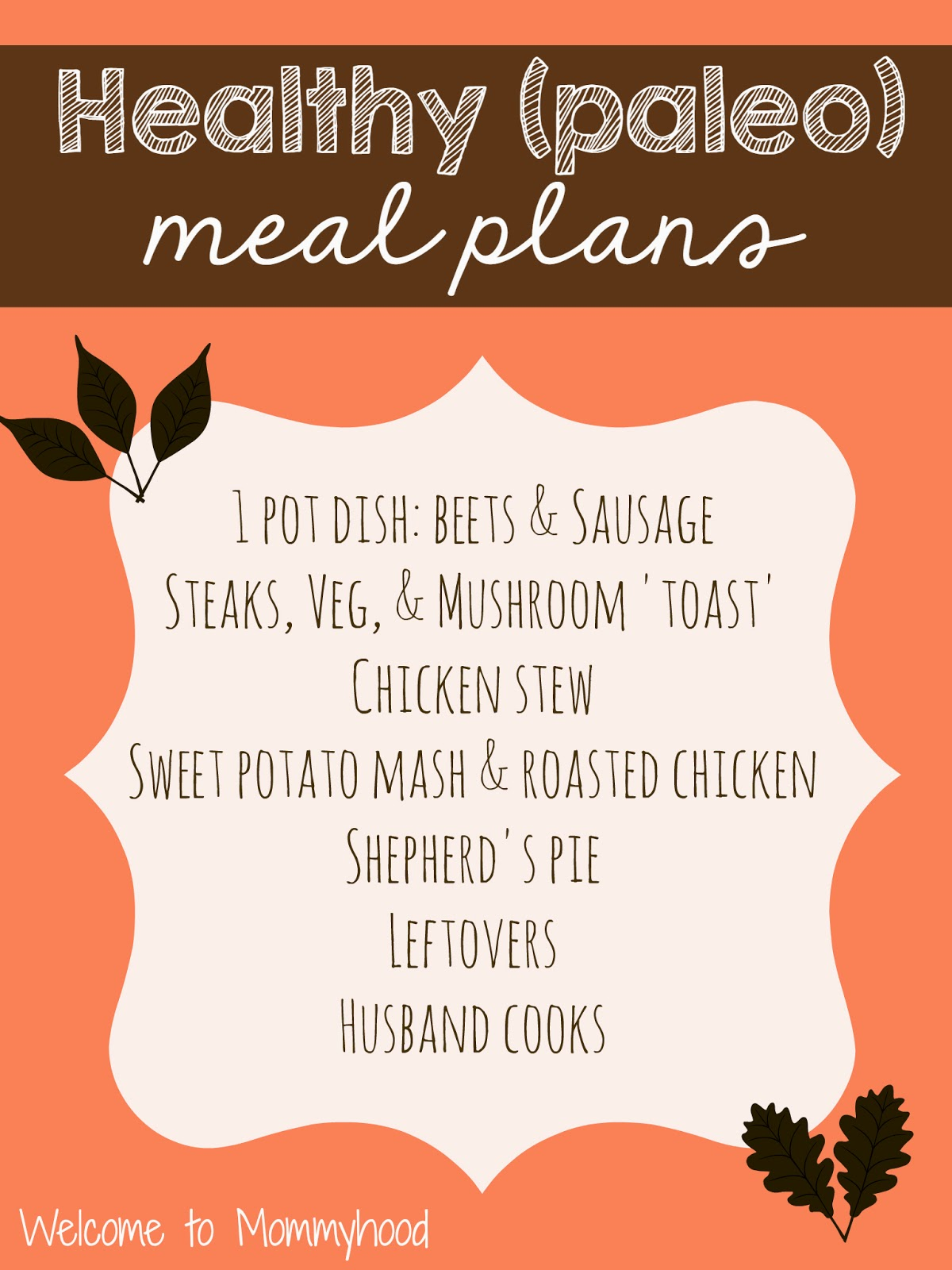 Healthy meal plans by Welcome to Mommyhood #paleo #PaleoMealPlan #healthymealplans