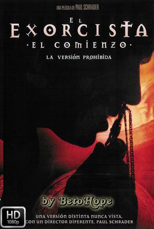 El Exorcista: El Comienzo. La Version Prohibida [1080p] [Latino-Ingles] [MEGA]