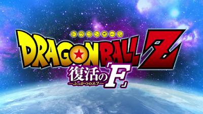 """Sudah Nonton Dragon Ball Z """"Fukkatsu no F"""" ?"""