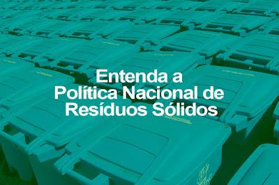 Autossustentável: Política Nacional de Resíduos Sólidos