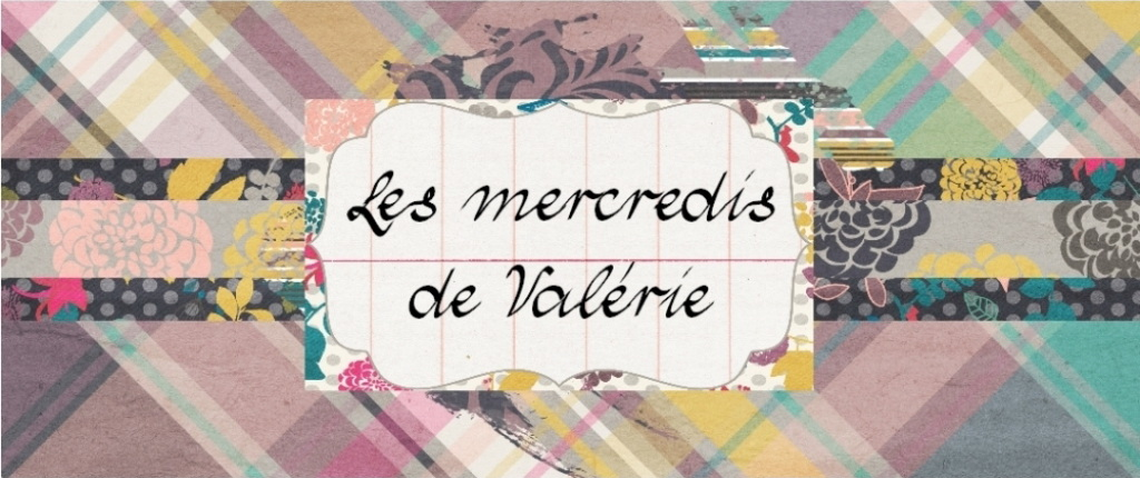 *les mercredis de Valérie*