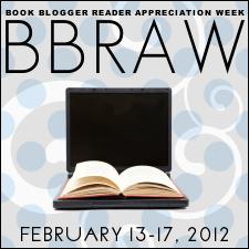 BBRAW 2012- Book Blogger Reader Appreciation Week