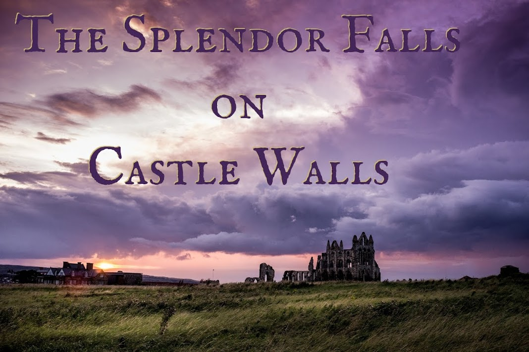 The Splendor Falls on Castle Walls
