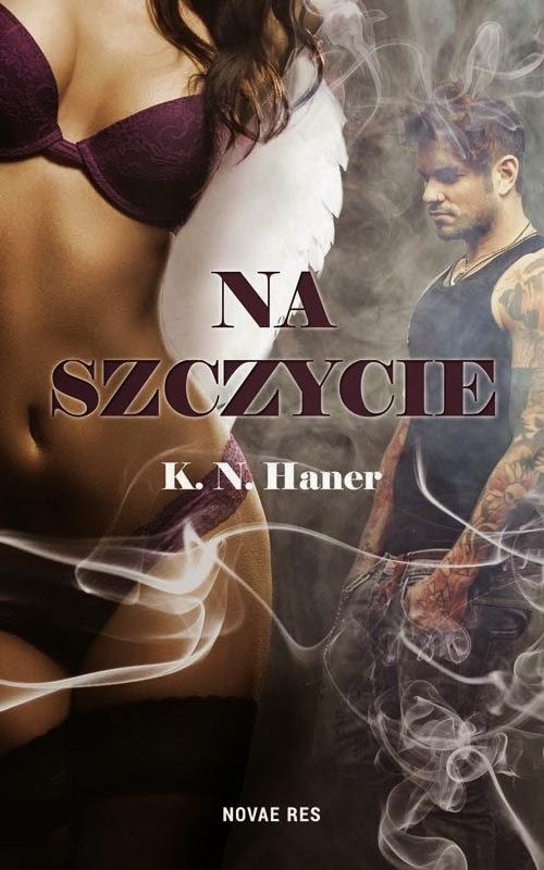 """#44 Recenzja książki """"Na szczycie"""" K.N.Haner"""
