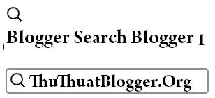 Thêm hộp tìm kiếm nâng cao cho Blogger