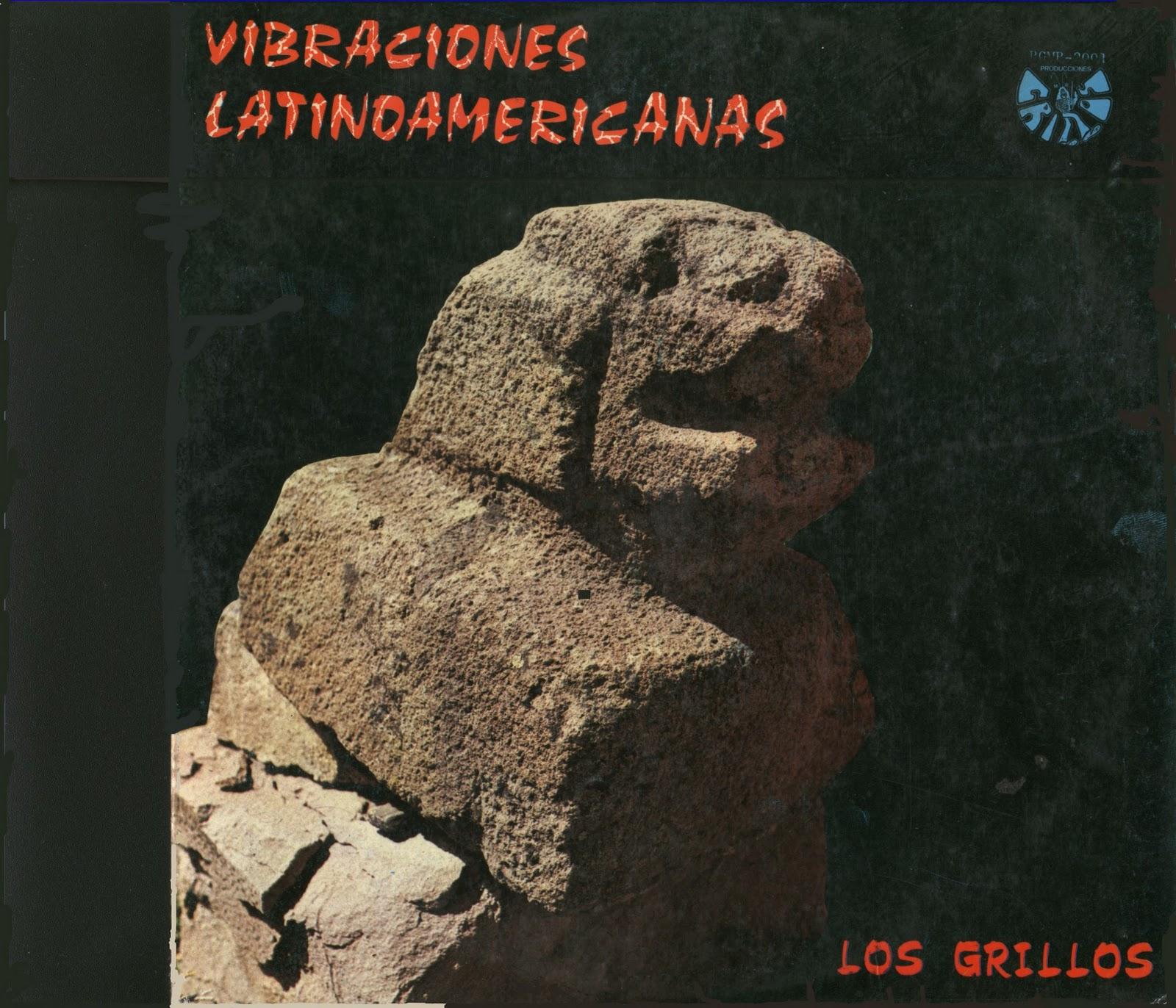 Los Grillos Vibraciones Latinoamericanas