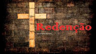Redenção: Um plano que lida com a escravidão do pecado