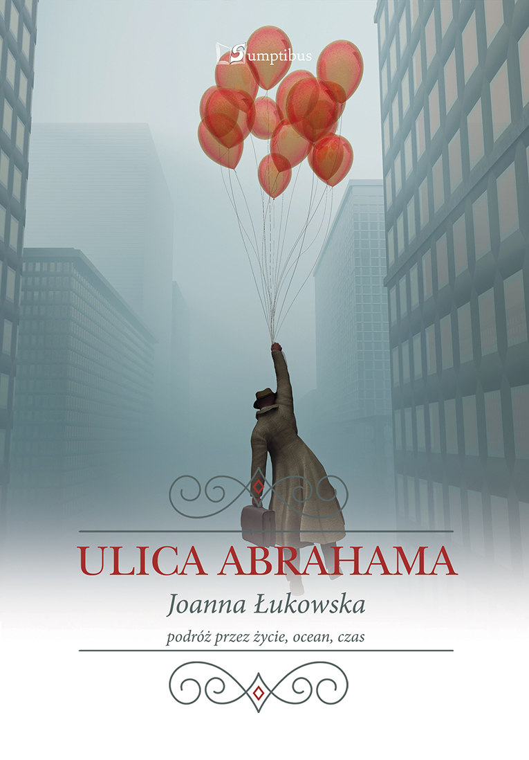 "Joanna Łukowska ""ULICA ABRAHAMA"""