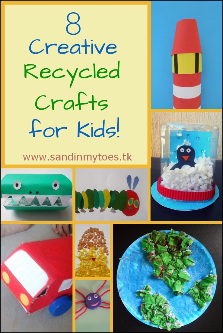Eight creative recycled crafts for kids sand in my toes for Creative recycling projects