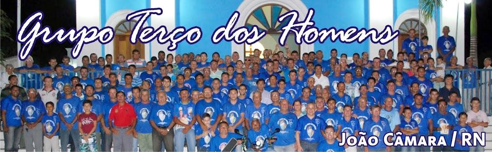 Terço dos Homens - João Câmara / RN