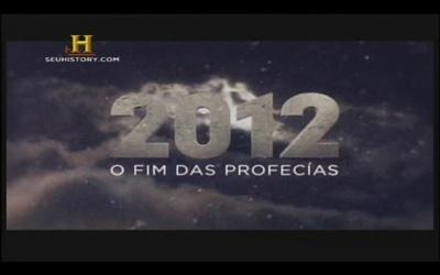 2012profecia Download   The History Channel: 2012   O Fim das Profecias   Dublado