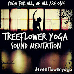 TREEFLOWER YOGA SOUND MEDITATION