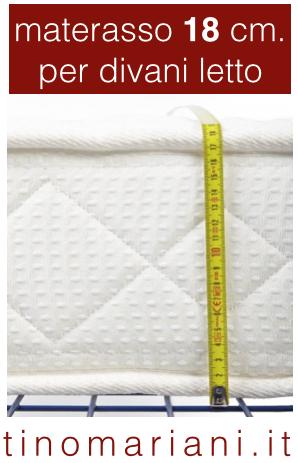 Divani letto materasso 18 cm. Tino Mariani