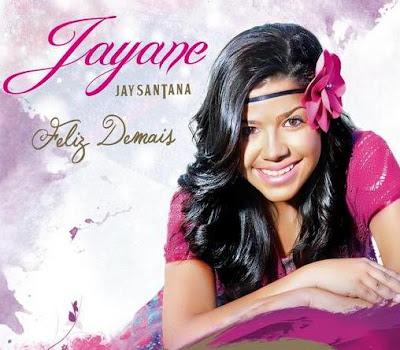 Jayane - Feliz Demais 2013