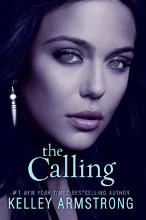 Cover Reveal: The Calling by Kelley Armstrong