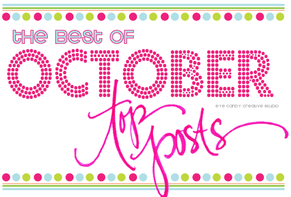 the best of october on the blog, top posts graphic