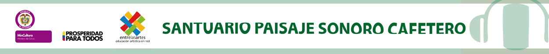 Santuario Paisaje Sonoro Cafetero