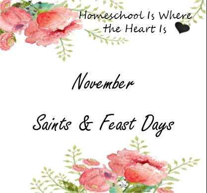 Homeschool is where the heart is november saints and feast days november saints and feast days m4hsunfo