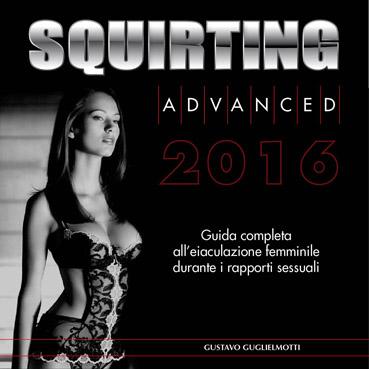Squirting advanced Italia