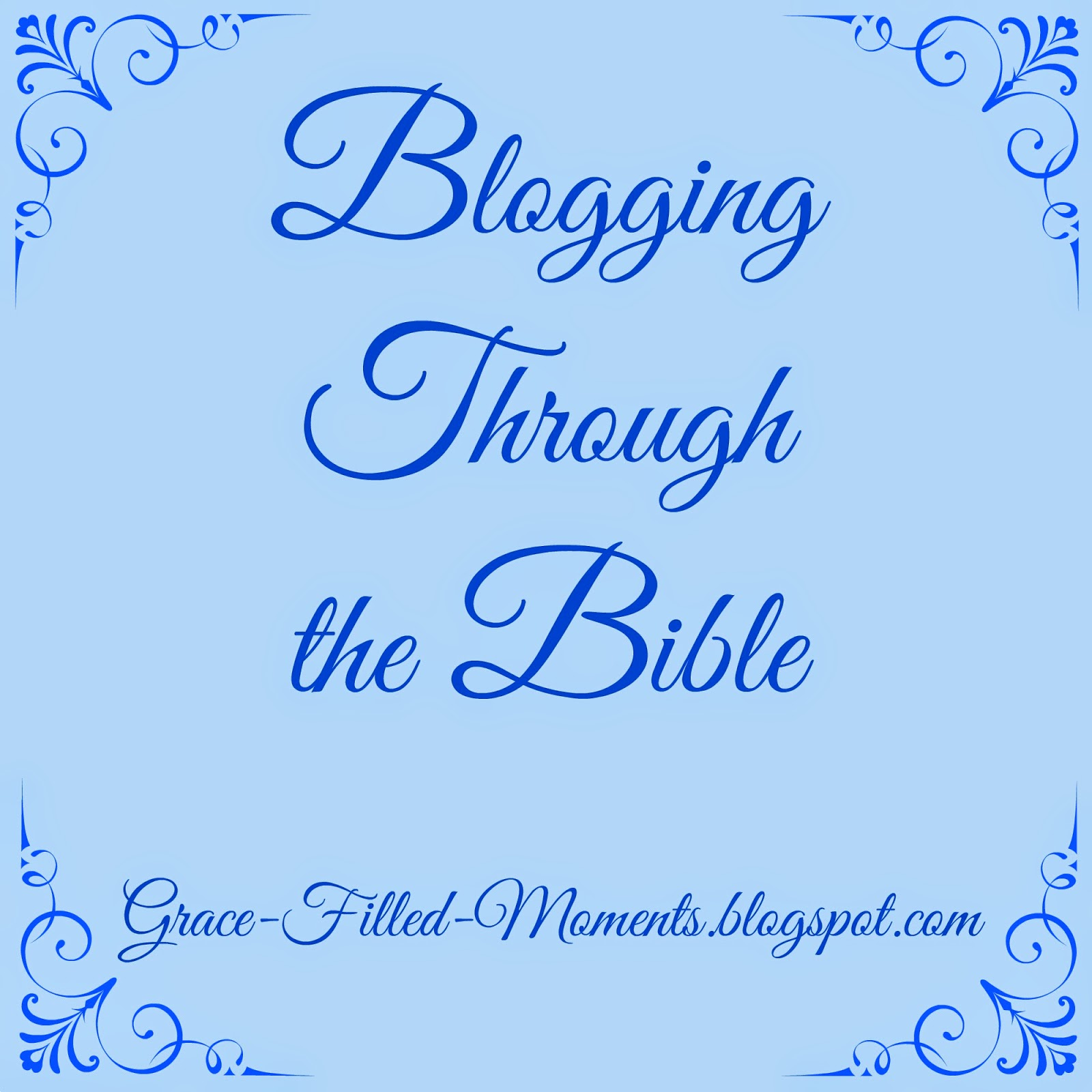 http://grace-filled-moments.blogspot.com/search/label/Blogging%20through%20the%20Bible
