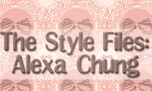The Style Files: Alexa Chung