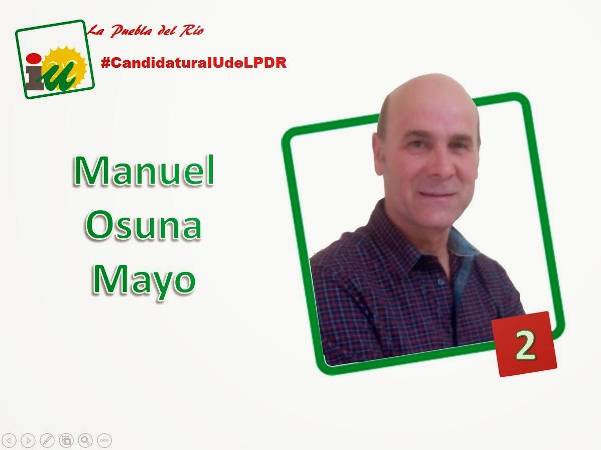 #CandidaturaIUdeLPDR Manolo Osuna