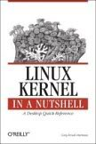 Linux kernel in a nutshell - A developers quick reference